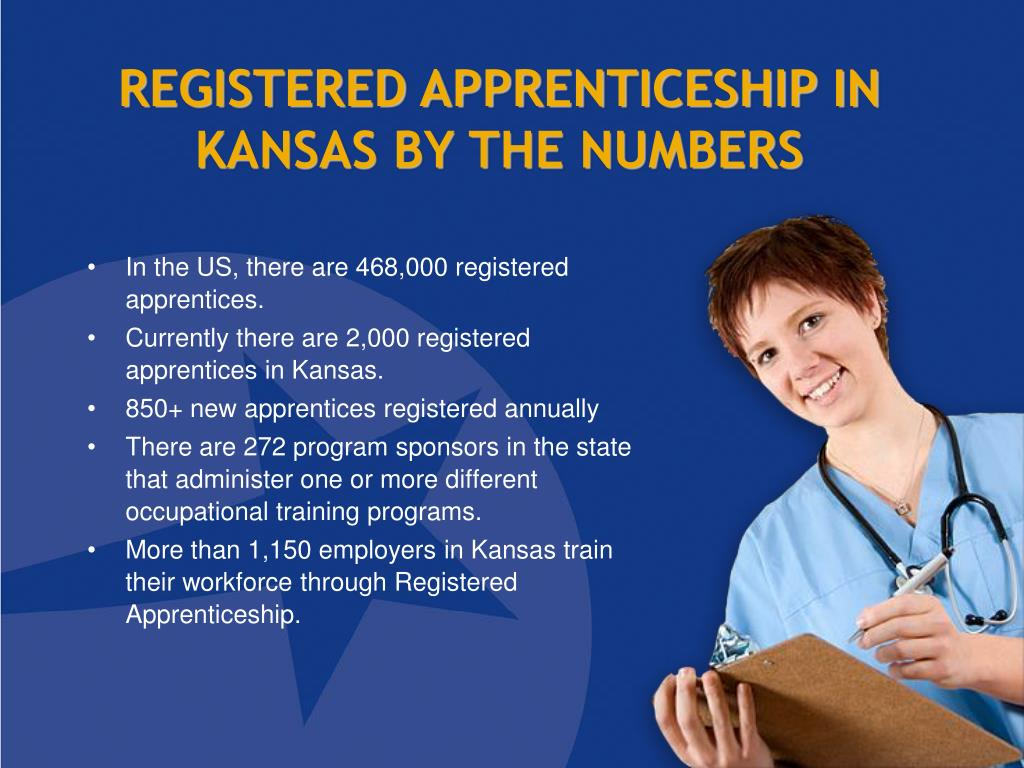 REGISTERED APPRENTICESHIP IN KANSAS BY THE NUMBERS