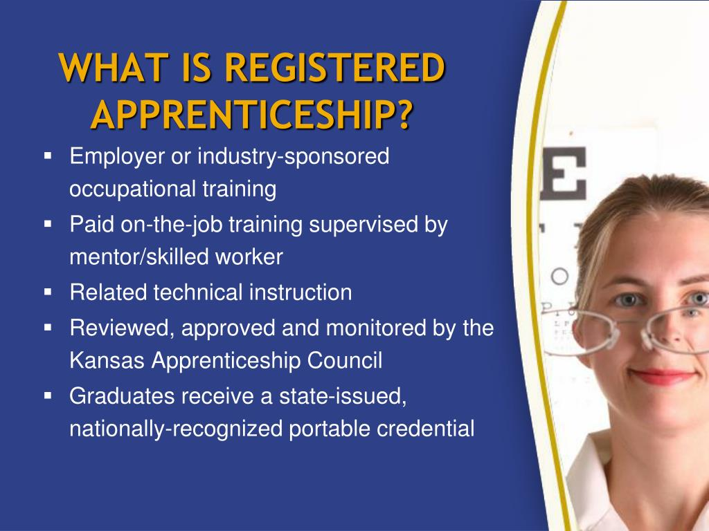 WHAT IS REGISTERED APPRENTICESHIP?