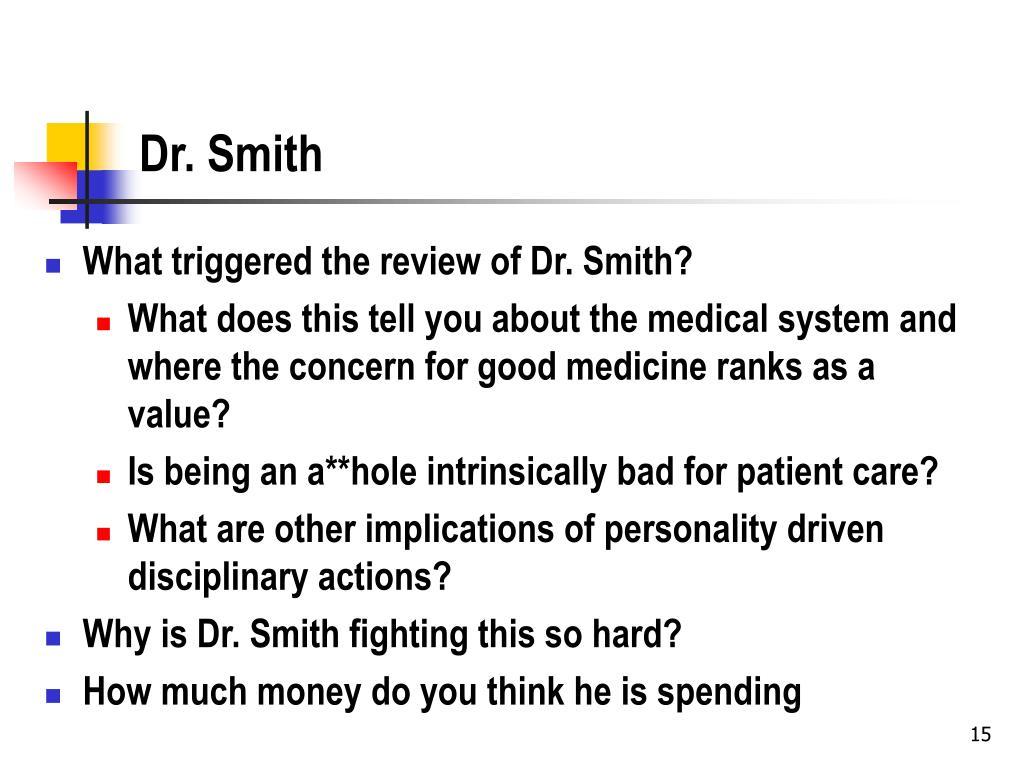 Dr. Smith