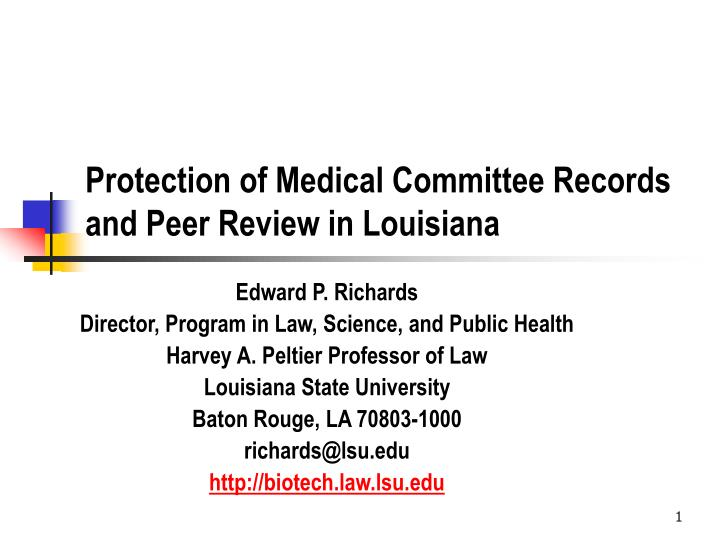 Protection of medical committee records and peer review in louisiana