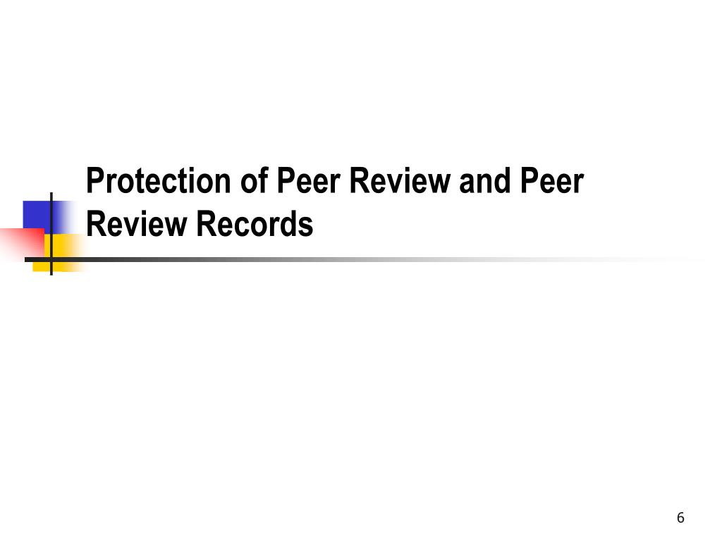 Protection of Peer Review and Peer Review Records