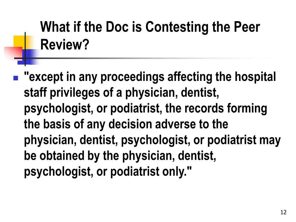 What if the Doc is Contesting the Peer Review?