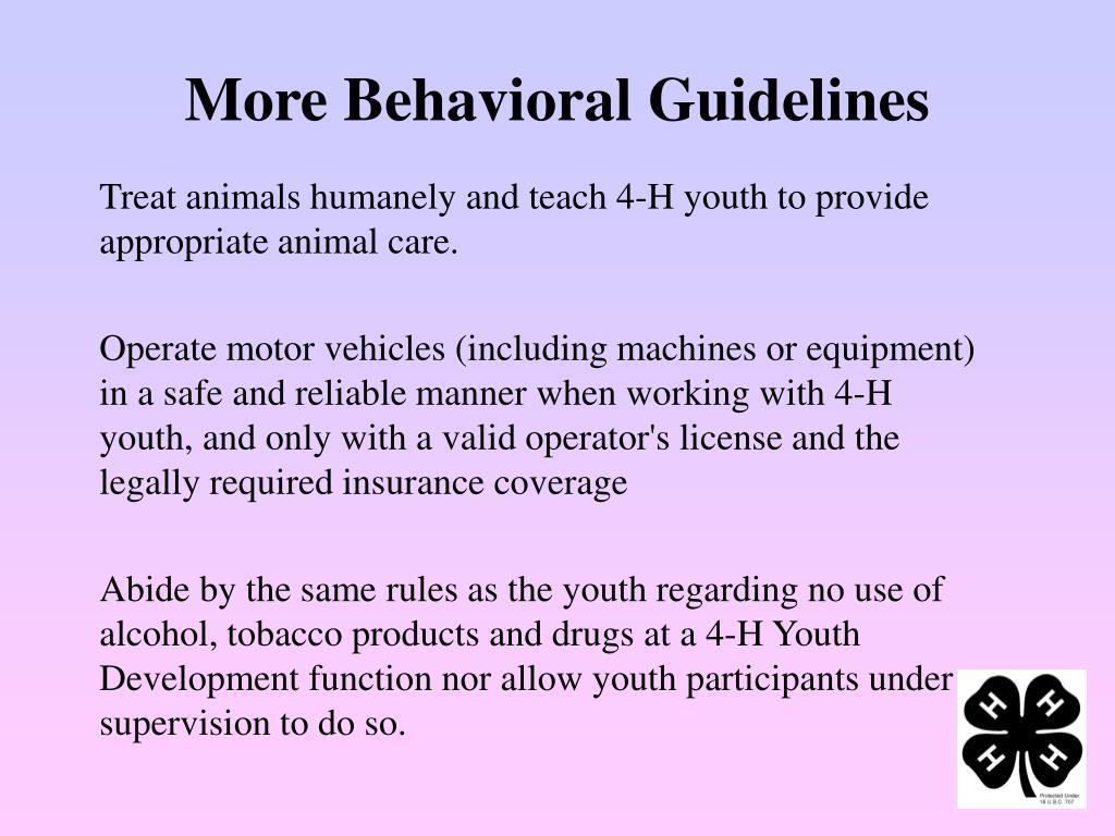 More Behavioral Guidelines