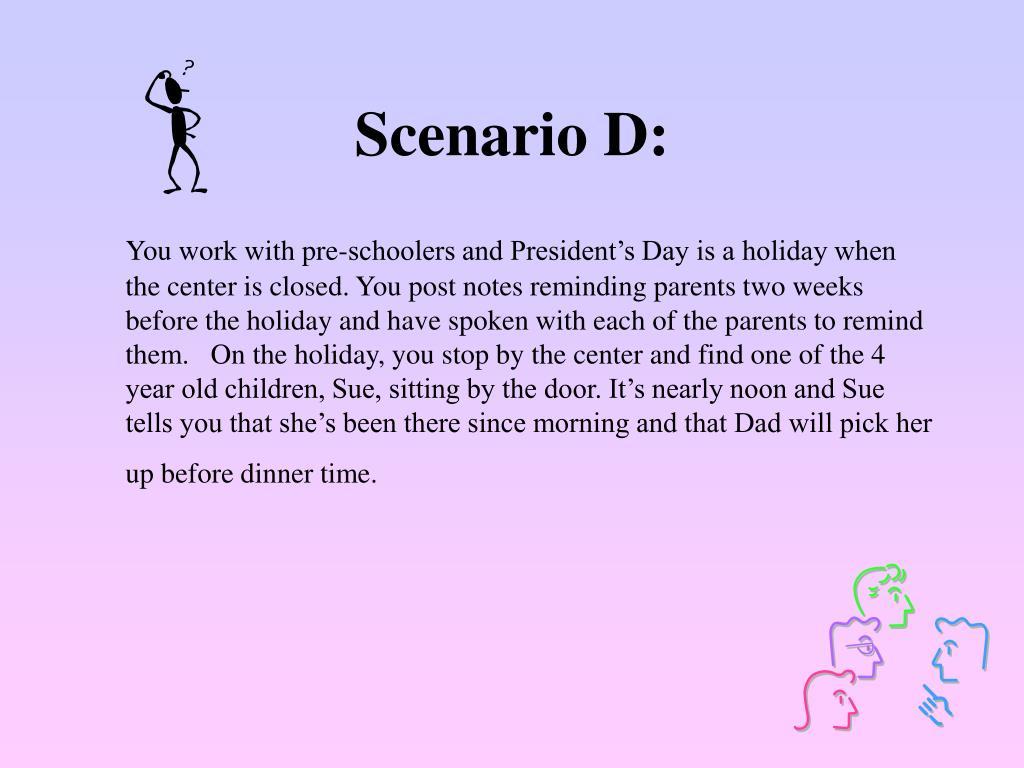 Scenario D: