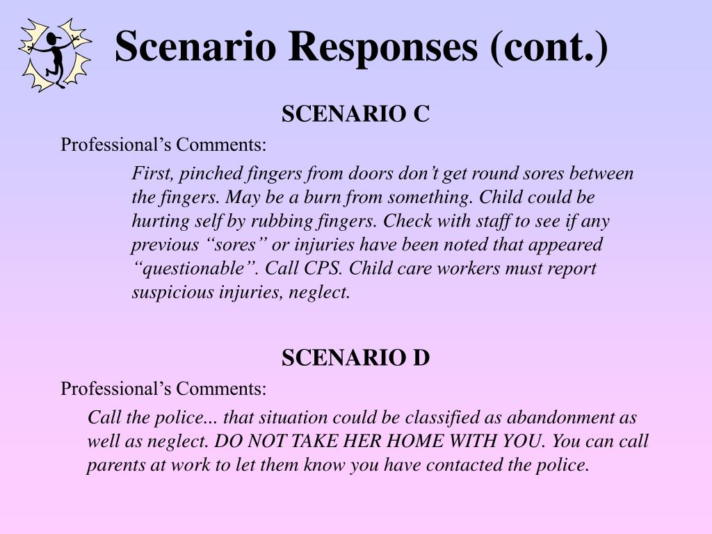 Scenario Responses (cont.)