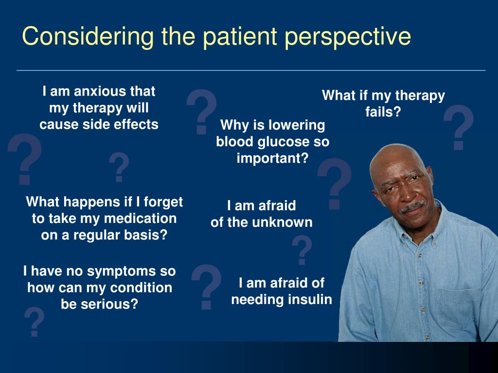 Considering the patient perspective