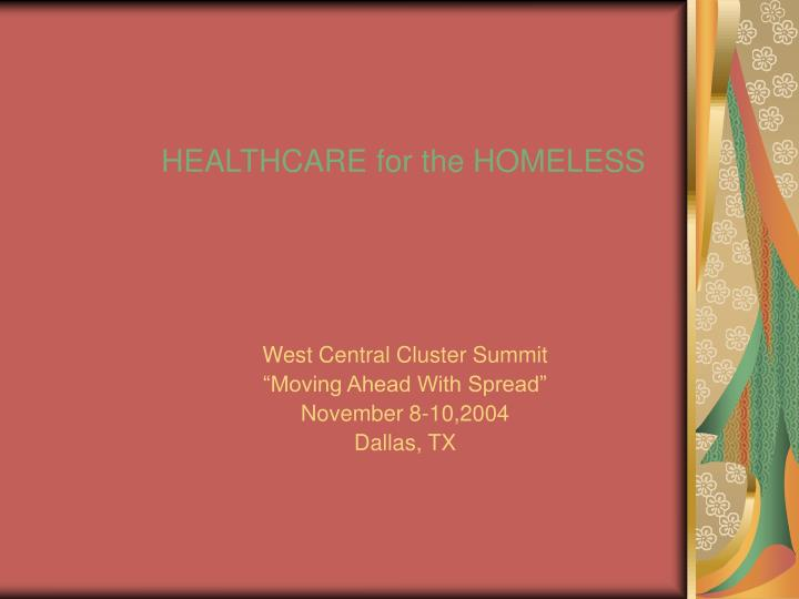 Healthcare for the homeless