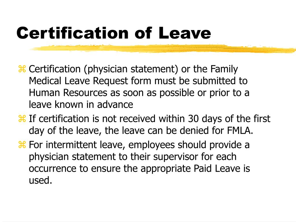 Certification of Leave