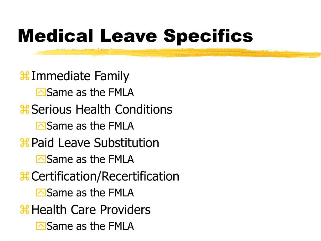 Medical Leave Specifics