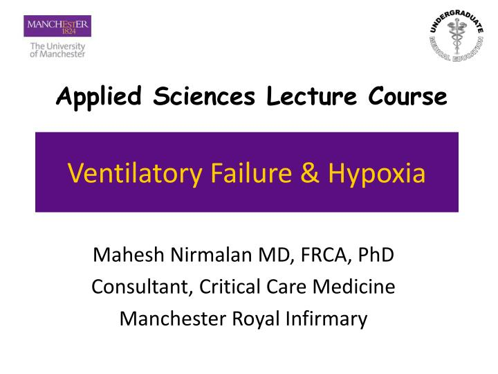 Ventilatory failure hypoxia