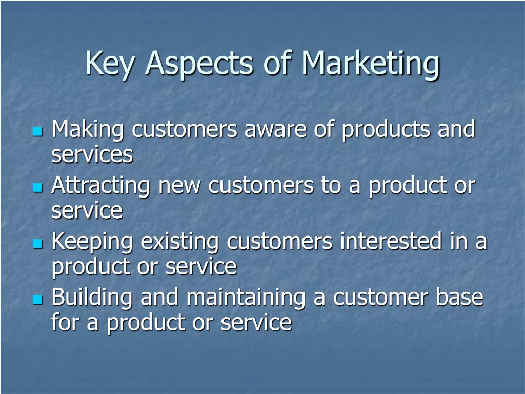Key Aspects of Marketing