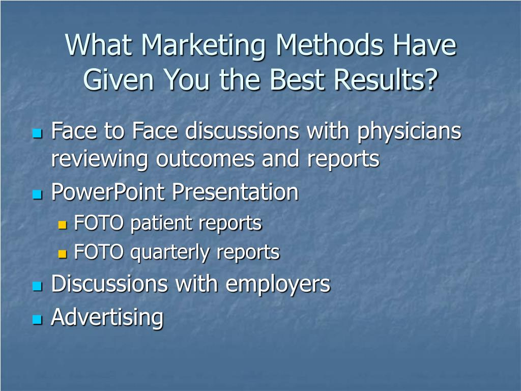 What Marketing Methods Have Given You the Best Results?