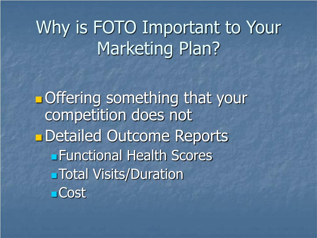 Why is FOTO Important to Your Marketing Plan?