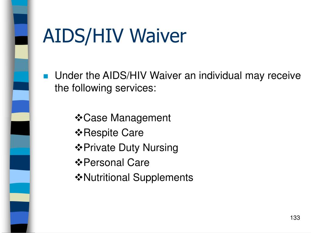 AIDS/HIV Waiver