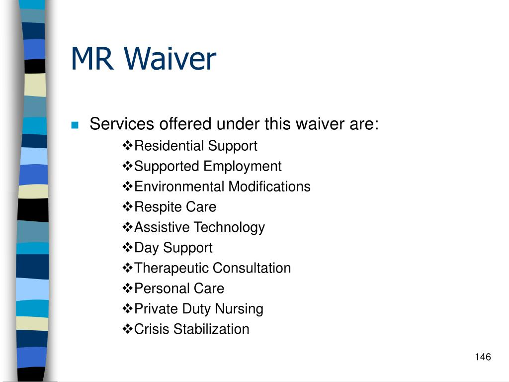MR Waiver
