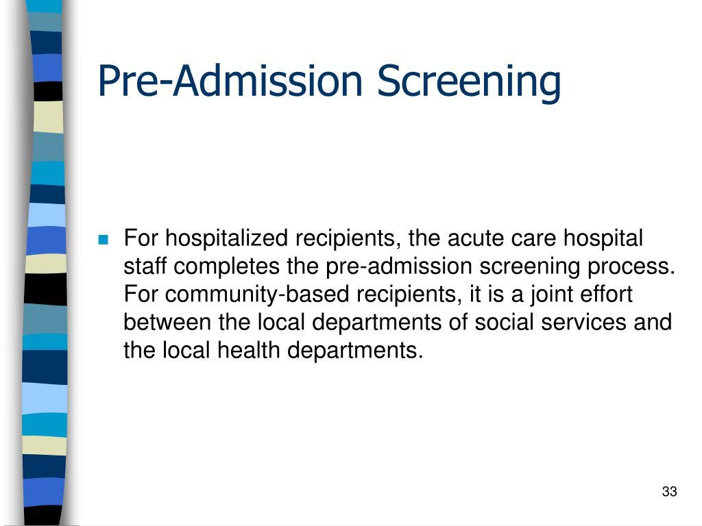 Pre-Admission Screening