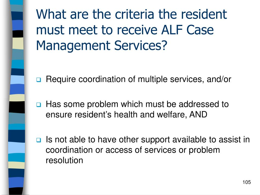 What are the criteria the resident must meet to receive ALF Case Management Services?