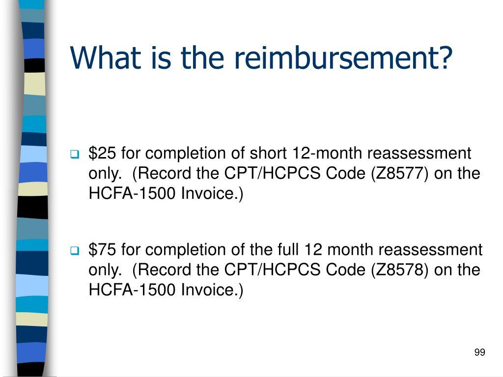 What is the reimbursement?