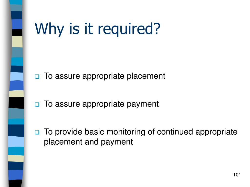Why is it required?