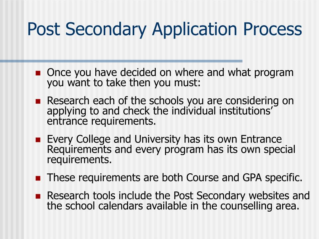 Post Secondary Application Process