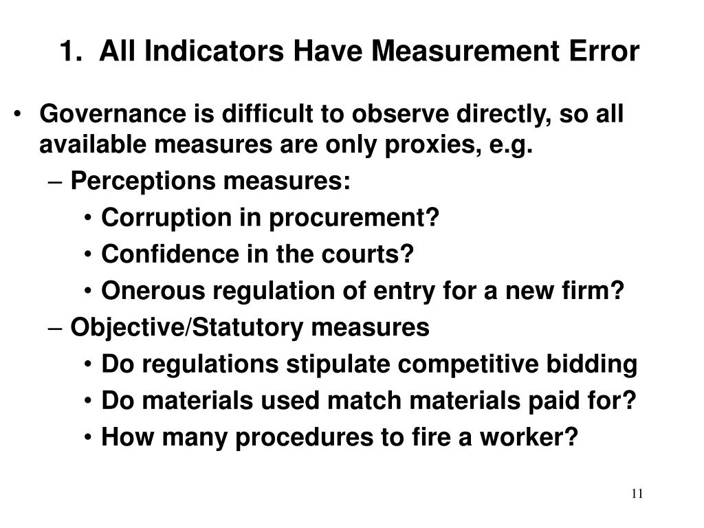 1.  All Indicators Have Measurement Error