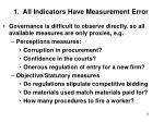 1 all indicators have measurement error