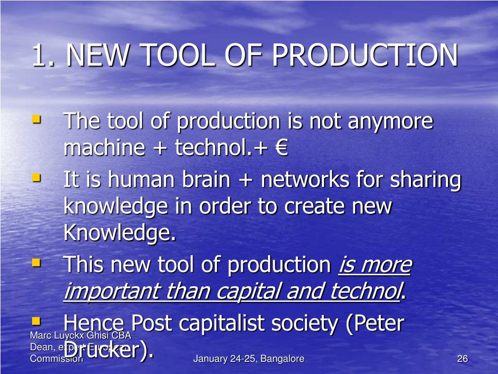 1. NEW TOOL OF PRODUCTION