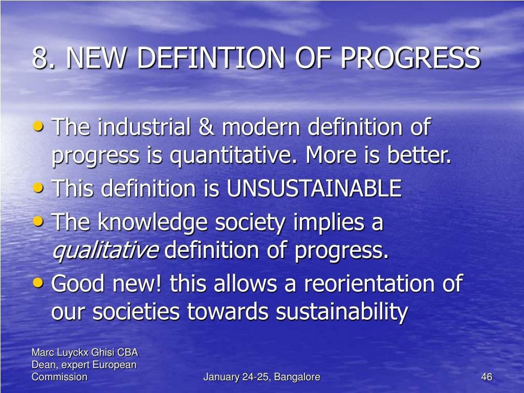 8. NEW DEFINTION OF PROGRESS