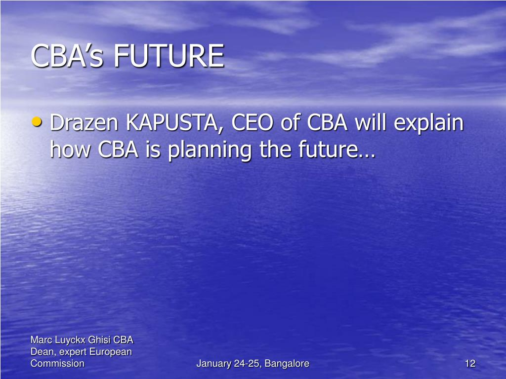 CBA's FUTURE