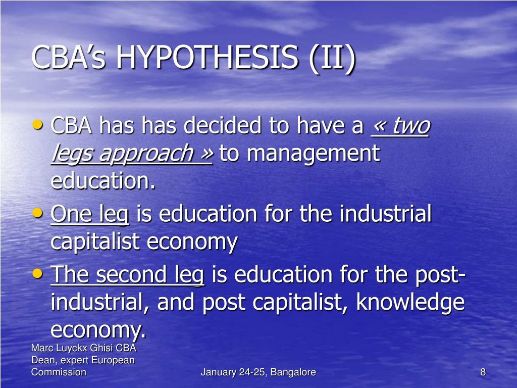 CBA's HYPOTHESIS (II)