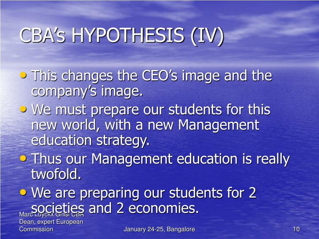 CBA's HYPOTHESIS (IV)
