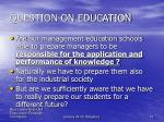 question on education