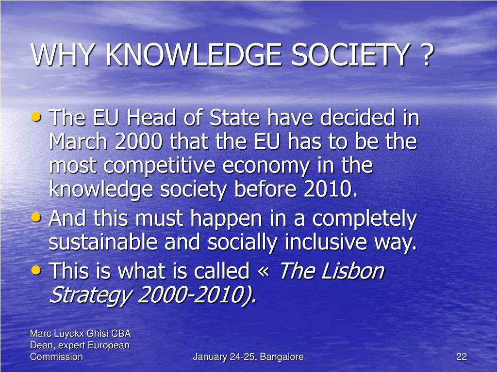 WHY KNOWLEDGE SOCIETY ?