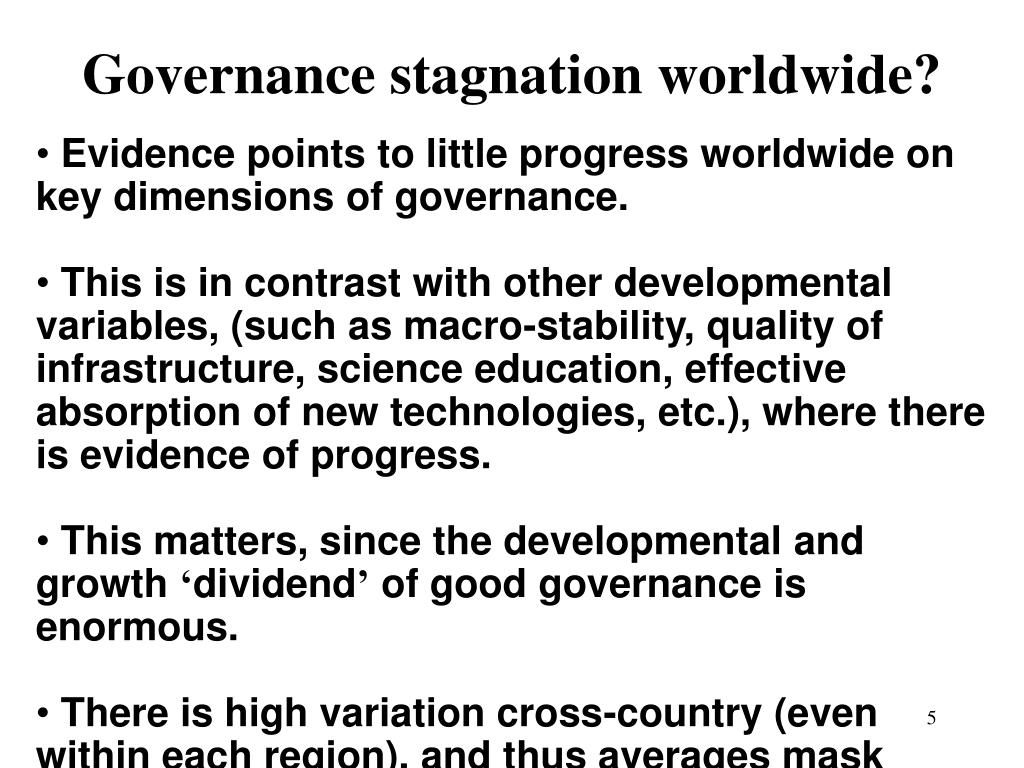 Governance stagnation worldwide?