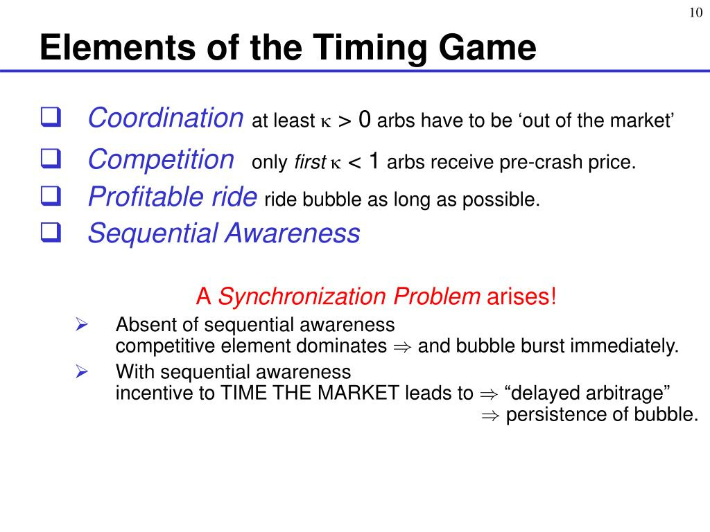 Elements of the Timing Game