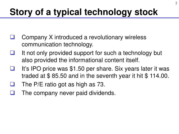 Story of a typical technology stock