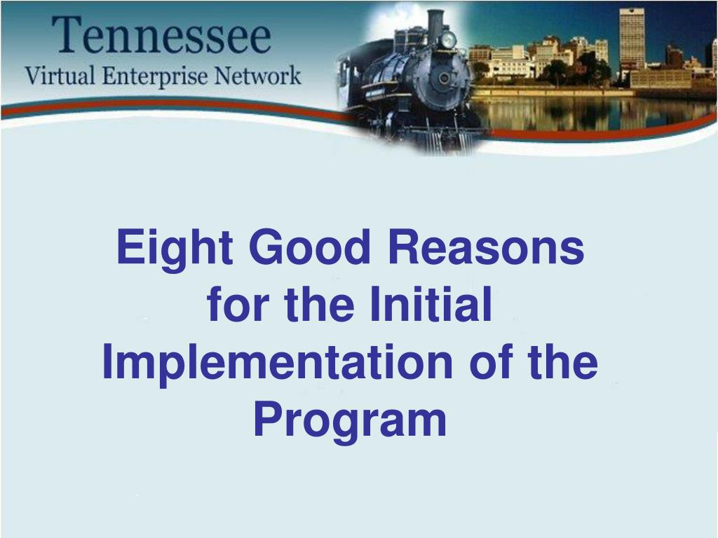 Eight Good Reasons for the Initial