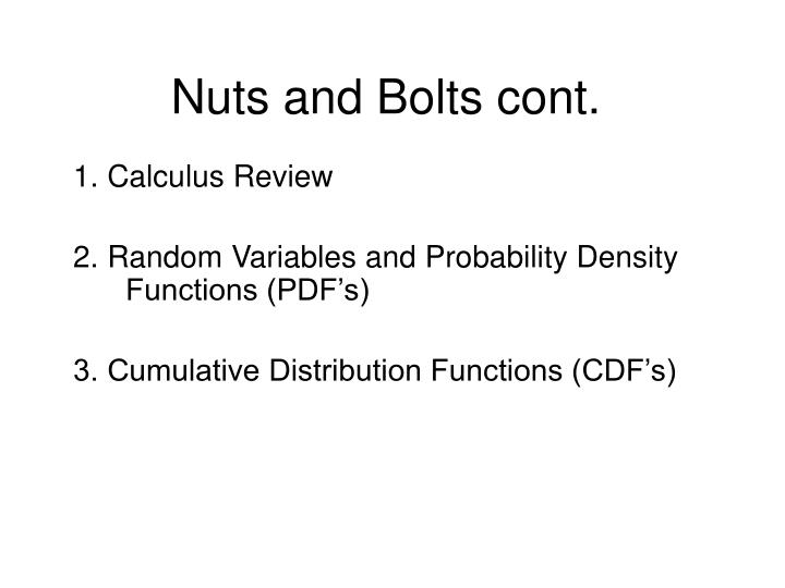 Nuts and bolts cont