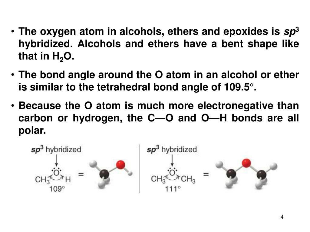 The oxygen atom in alcohols, ethers and epoxides is