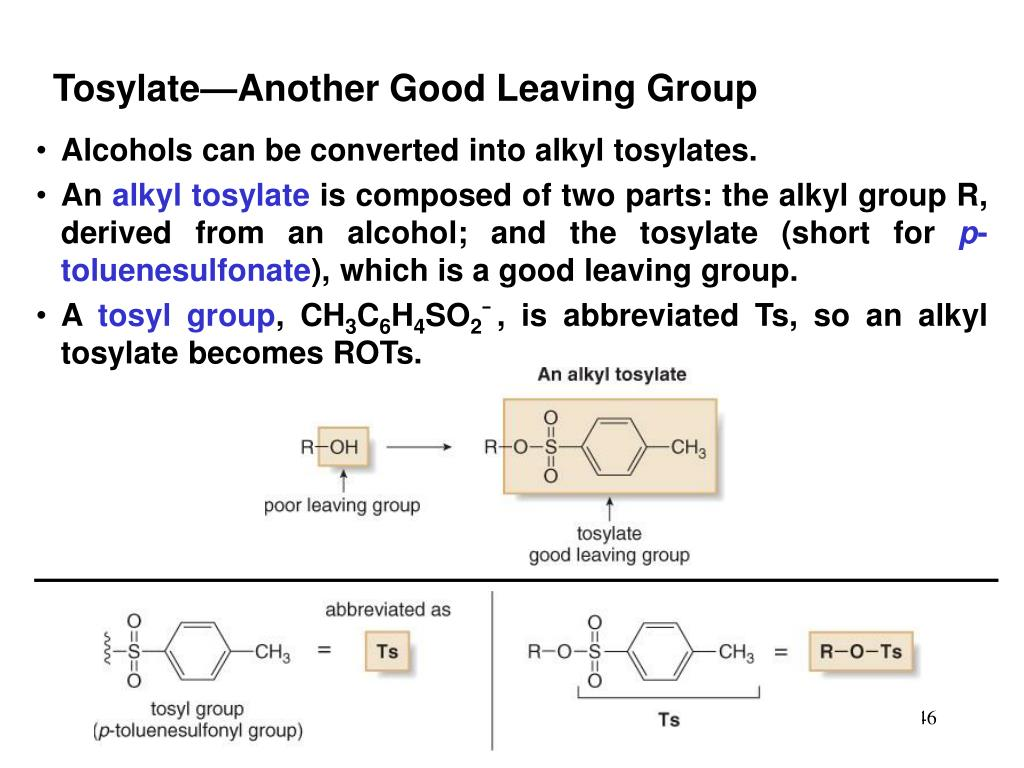 Tosylate—Another Good Leaving Group