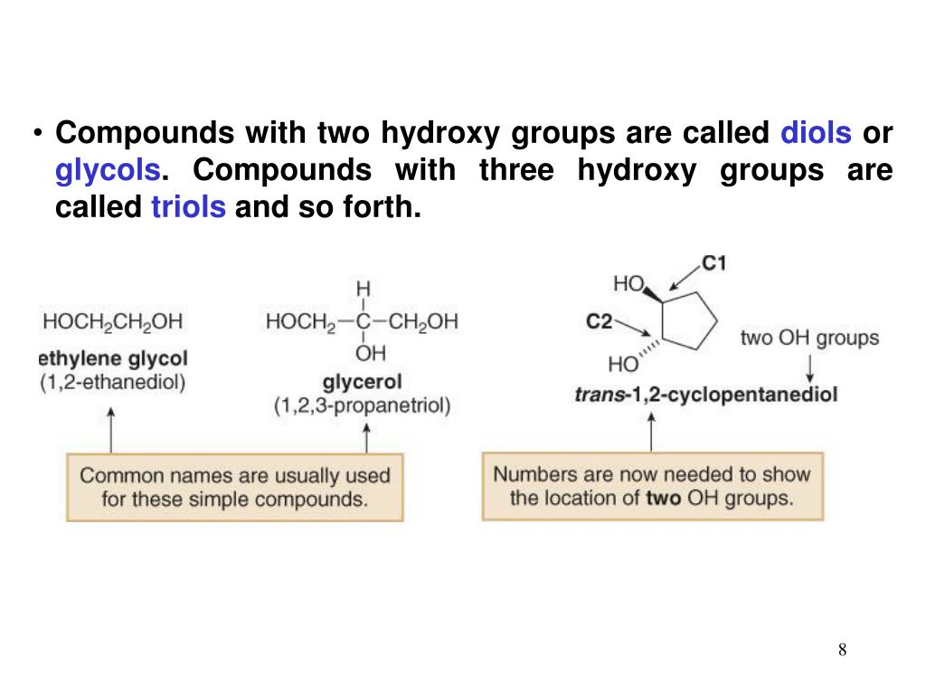 Compounds with two hydroxy groups are called