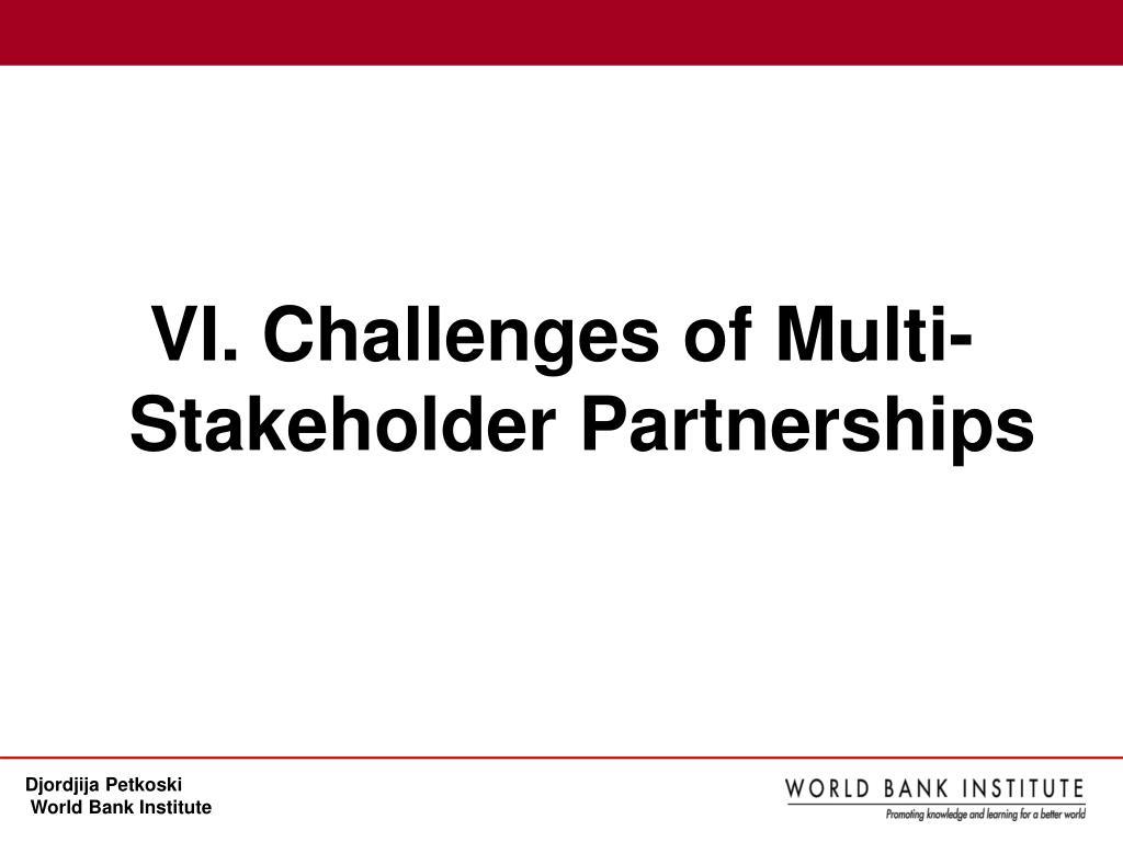 VI. Challenges of Multi-Stakeholder Partnerships
