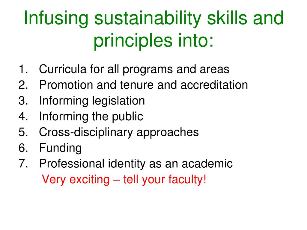 Infusing sustainability skills and principles into: