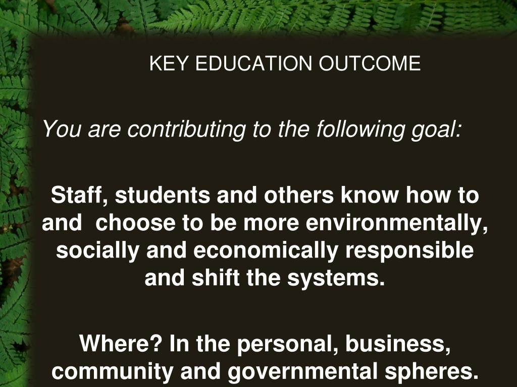 KEY EDUCATION OUTCOME