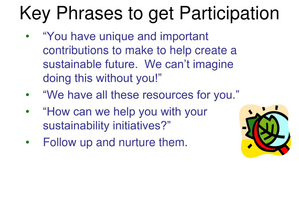 Key Phrases to get Participation