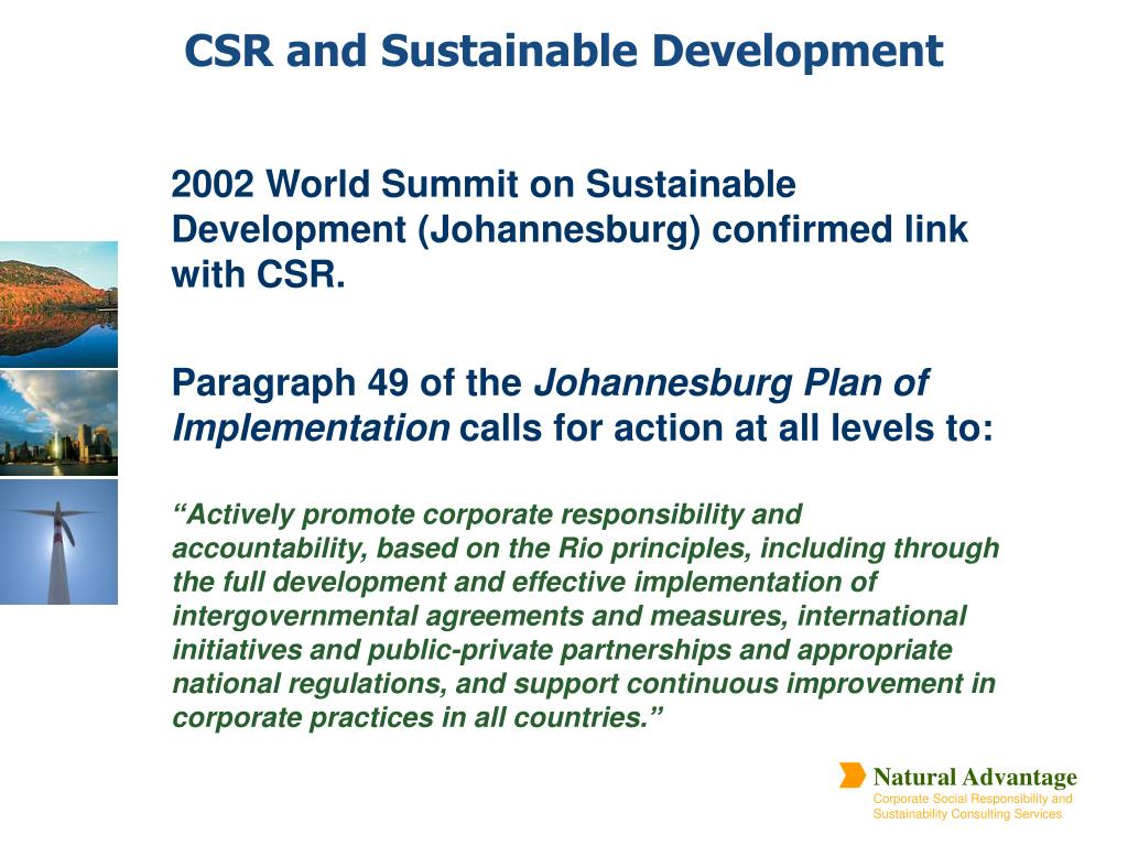 2002 World Summit on Sustainable Development (Johannesburg) confirmed link with CSR.