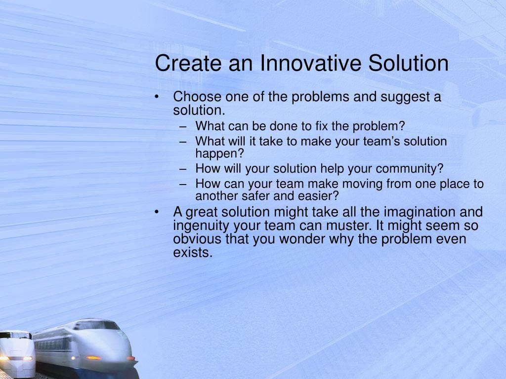 Create an Innovative Solution