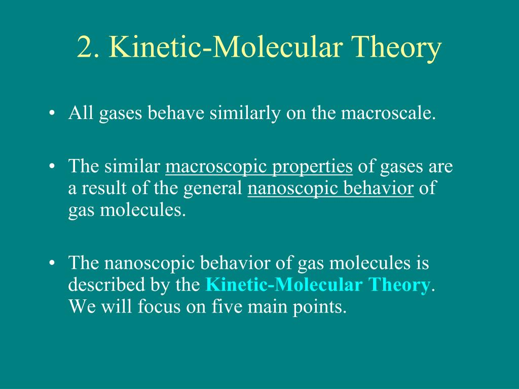 how to remember kinetic molecular theory