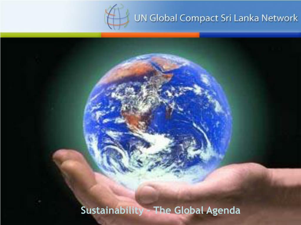 Sustainability – The Global Agenda