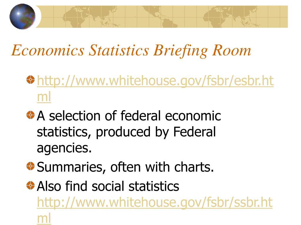 Economics Statistics Briefing Room